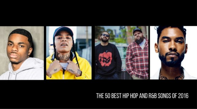 The 50 Best Hip Hop And RB Songs Of 2016