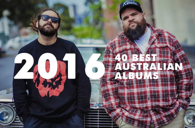 The 40 Best Australian Albums of 2016: From Outlier to Reclaim